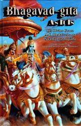 Bhagavad-gita As It Is by His Divine Grace A.C. Bhaktivedanta Swami Prabhupada