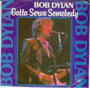 Gotta_Serve_Somebody_cover Bob Dylan