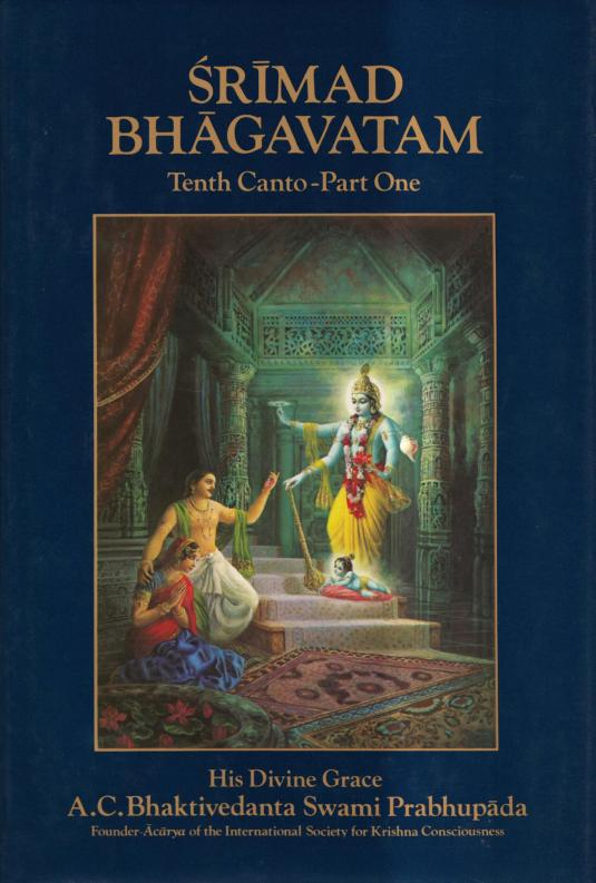 Srimad Bhagavatam 10th Canto Part One